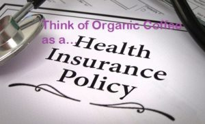 Considering all of its health benefits we should think of the morning cup of java as an organic coffee insurance policy.